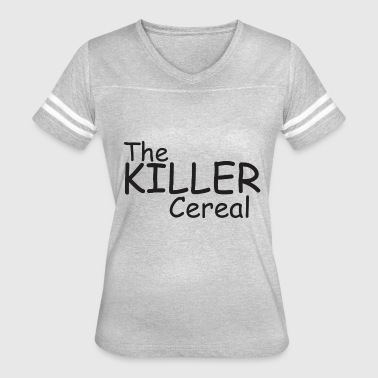 Killer Vintage The Killer Cereal - Women's Vintage Sport T-Shirt