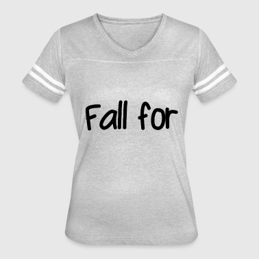Falling Style Fall for - Women's Vintage Sport T-Shirt