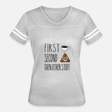 Emoji Poop First Coffee Second Poop Emojis-1121-BR - Women's Vintage Sport T-Shirt