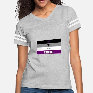 Asexuals The A Is for Asexual - Women's Vintage Sport T-Shirt