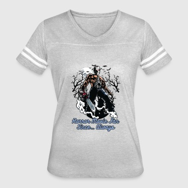 Horror Movie Fan Since... Always - Women's Vintage Sport T-Shirt