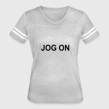JOG ON - Women's Vintage Sport T-Shirt