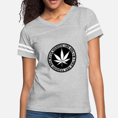 Cannabis, for medical use only! - Women's Vintage Sport T-Shirt