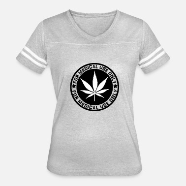 Medical Cannabis Cannabis, for medical use only! - Women's Vintage Sport T-Shirt