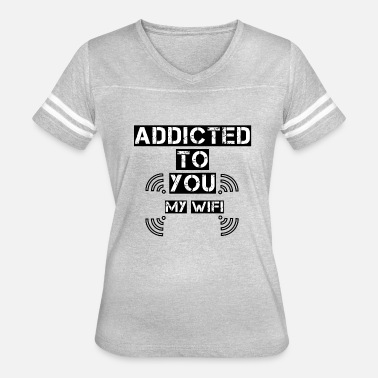 Addicted to wifi - Women's Vintage Sport T-Shirt