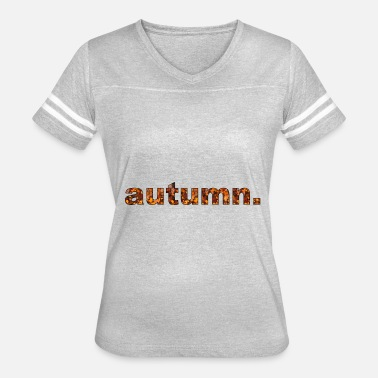 Autumn Leaves Art Design autumn | Design Leaf Fall Leaves Photo Art - Women's Vintage Sport T-Shirt