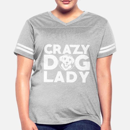 fdbc85a61 Crazy Dog Lady Shirts Women's Vintage Sport T-Shirt | Spreadshirt