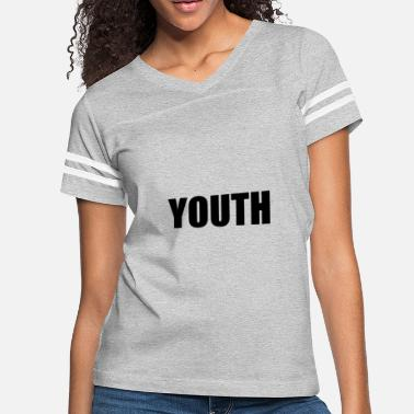 Youthful YOUTH - Women's Vintage Sport T-Shirt