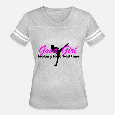 Bad Look good girl looking for bad time - Women's Vintage Sport T-Shirt