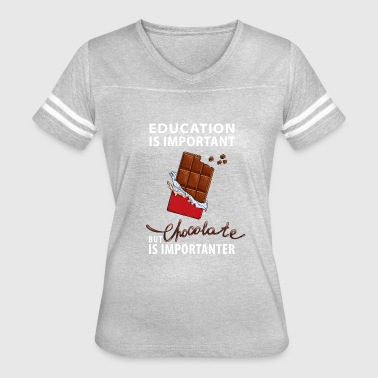 Chocolate is Importanter - Women's Vintage Sport T-Shirt