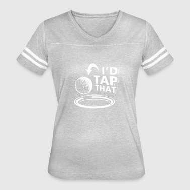 Tap That Funny Logo - Women's Vintage Sport T-Shirt