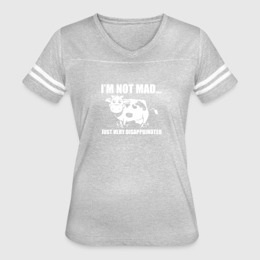 Im Not Mad Just Disapointed - Women's Vintage Sport T-Shirt