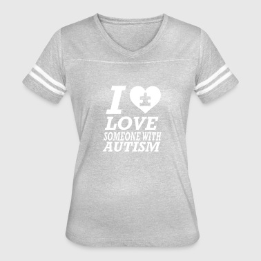 Someone With Autism I Love Someone With Autism - Women's Vintage Sport T-Shirt