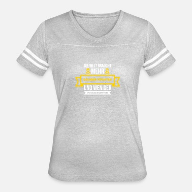 Robber Quotes The World Needs More Robbers Daughters! - Women's Vintage Sport T-Shirt