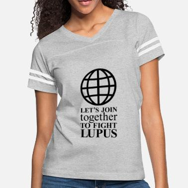 Lupus let s join together to fight lupus 2 - Women's Vintage Sport T-Shirt