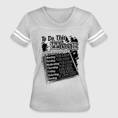 Read To Do This Week Shirt - Women's Vintage Sport T-Shirt
