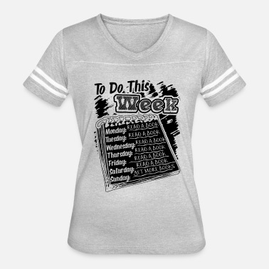 Week Perfect Read To Do This Week Shirt - Women's Vintage Sport T-Shirt