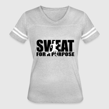 Sweat Sayings sweat for a purpose - Women's Vintage Sport T-Shirt
