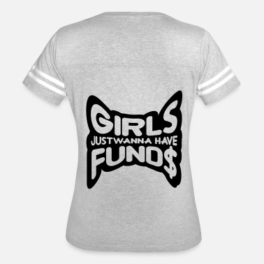 Greedy Money greedy earn money funds fortune rich girlfriends g - Women's Vintage Sport T-Shirt