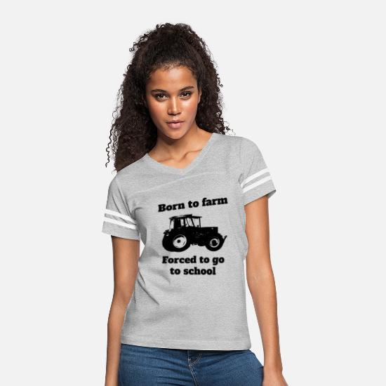 Farmer T-Shirts - Born to farm, forced to go to school tractor - Women's Vintage Sport T-Shirt heather gray/white