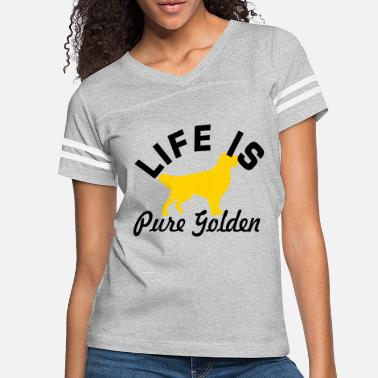 Pure Life Life Is Pure Golden - Women's Vintage Sport T-Shirt