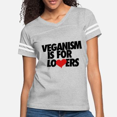 Veganism is for Lovers - Women's Vintage Sport T-Shirt
