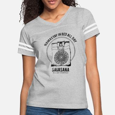 Bed Namastay in Bed | Funny Spiritual Om New Age - Women's Vintage Sport T-Shirt