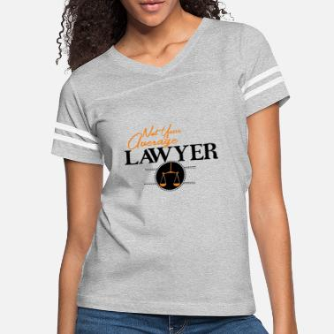 Occupation Average Lawyer Average Lawyer Shirt - Women's Vintage Sport T-Shirt