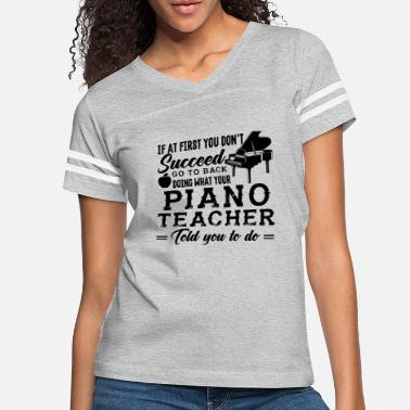 Piano Piano Teacher Job Shirt - Women's Vintage Sport T-Shirt