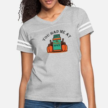 Barista You had me at Pumpkin Spice Fall for women - Women's Vintage Sport T-Shirt