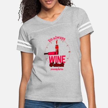 Clock Wine o clock Time Red Wine Cheers Alcohol Drink - Women's Vintage Sport T-Shirt