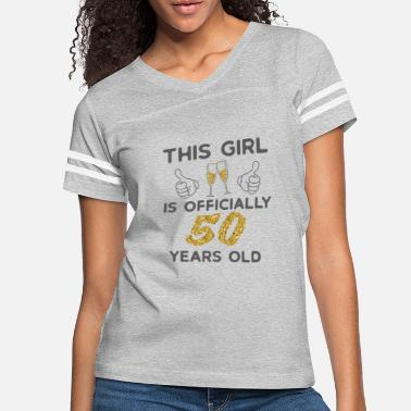 Old Womens This Girl Is Officially 50 Years Old 50th - Women's Vintage Sport T-Shirt