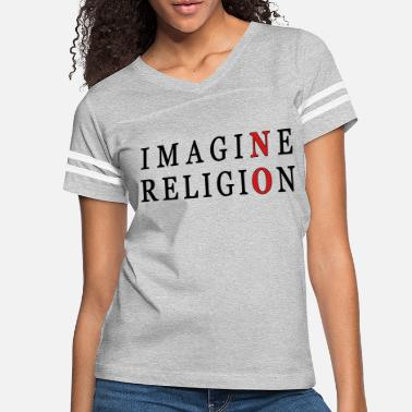 Skeptic Imagine No Religion - Women's Vintage Sport T-Shirt