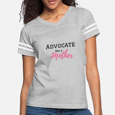 Advocate Advocate like a mother - Women's Vintage Sport T-Shirt