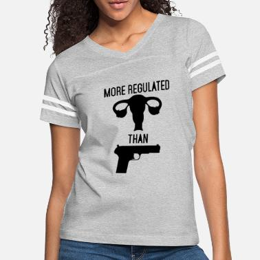 Regulation More Regulated than Guns - Women's Vintage Sport T-Shirt