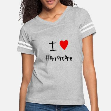 Horrorcore I love Horrorcore - Women's Vintage Sport T-Shirt