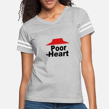 Poor Poor Heart - Women's Vintage Sport T-Shirt