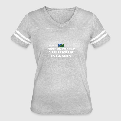trust me i from proud gift SOLOMON ISLANDS - Women's Vintage Sport T-Shirt