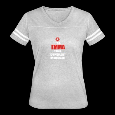 Geschenk it s a thing birthday understand EMMA - Women's Vintage Sport T-Shirt