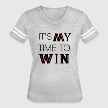 It's My Time To WIN - Women's Vintage Sport T-Shirt