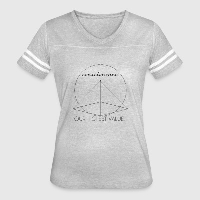 Consciousness Our Highest Value - Women's Vintage Sport T-Shirt