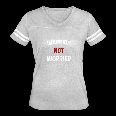 warrior not worrier - Women's Vintage Sport T-Shirt