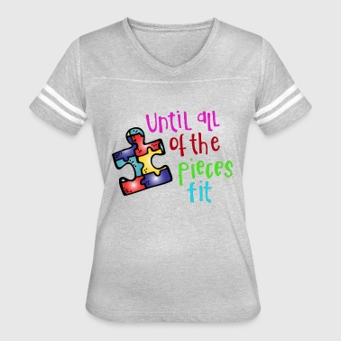 Until All of The Pieces Fit - Women's Vintage Sport T-Shirt