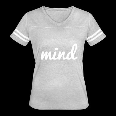 mind - Women's Vintage Sport T-Shirt