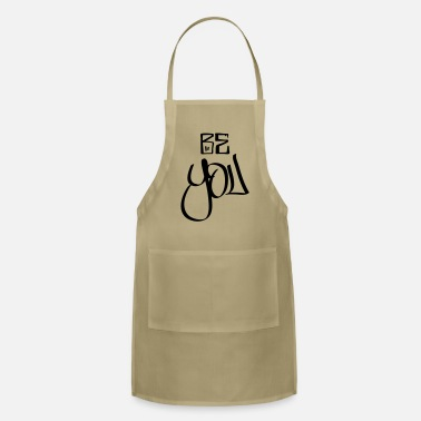 Be You be you - Apron