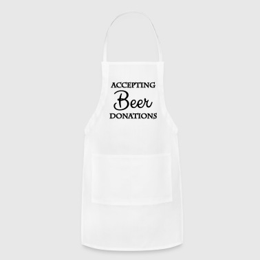 Accepting beer donations - Adjustable Apron