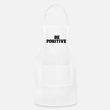 Position BE POSITIVE - Adjustable Apron