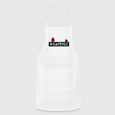 Whatever - Adjustable Apron