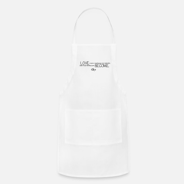 Cuore Love is not something you look for - Adjustable Apron