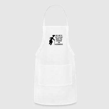 Old age - Adjustable Apron